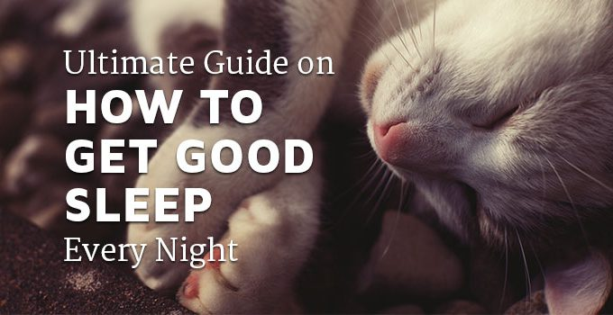 How to get a good night sleep