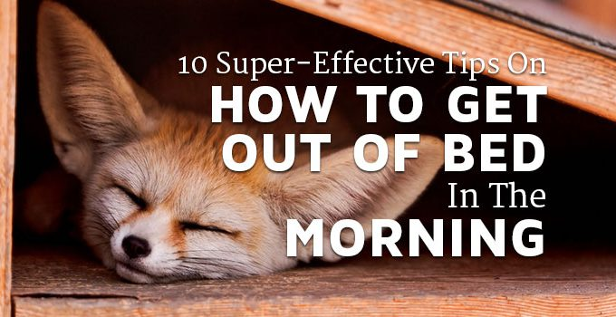 how-to-get-out-of-bed-in-the-morning
